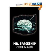 FREE: Mr Spaceship by Phillip K Dick