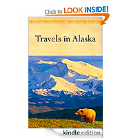 FREE: Travels in Alaska by John Muir